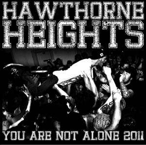 HAWTHORNE HEIGHTS - YOU ARE NOT ALONE FALL TOUR 2011