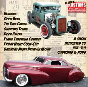 Bring your Pre-69 ride to Sleds in September - Branson MO.....join us for a Pre 69 Car Show to Remember! ALL 1969 and older Custom Cars, Hot Rods, Classic Cars, Street Rods, Muscle Cars and Antique Autos are welcome and ALL age Custom cars. Participants are invited to the Friday night free feast with evening entertainment, Famous Kustom Car Builders with their famous cars, Magazine coverage by Kustoms Illustrated and Car Culture Deluxe. Sign up now for the Flame Throwing Contest with Cash prize. Free Drive Inn Movie, 2 for 1 Music Show Tickets for Participants, door prizes, 50.00 a night host hotel for participants ON THE same property as the SHOW GROUNDS, 50/50 pot and the best Dam Cruise you can have on an autumn evening made even longer for your kruisin pleasure! We are back we were started at AREA 57, on the strip. No membership is required, come and join the fun! Visit our website for full details! $25.00 pre-register/$35.00 day of registration. Weeken d vacation packages are available for Participants and Spectators. Benefits the NON-for profit Sho-me Sports Scholarship Fund for midwest kids.