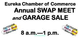 Eureka Chamber of Commerce Annual Swap Meet and Garage Sale