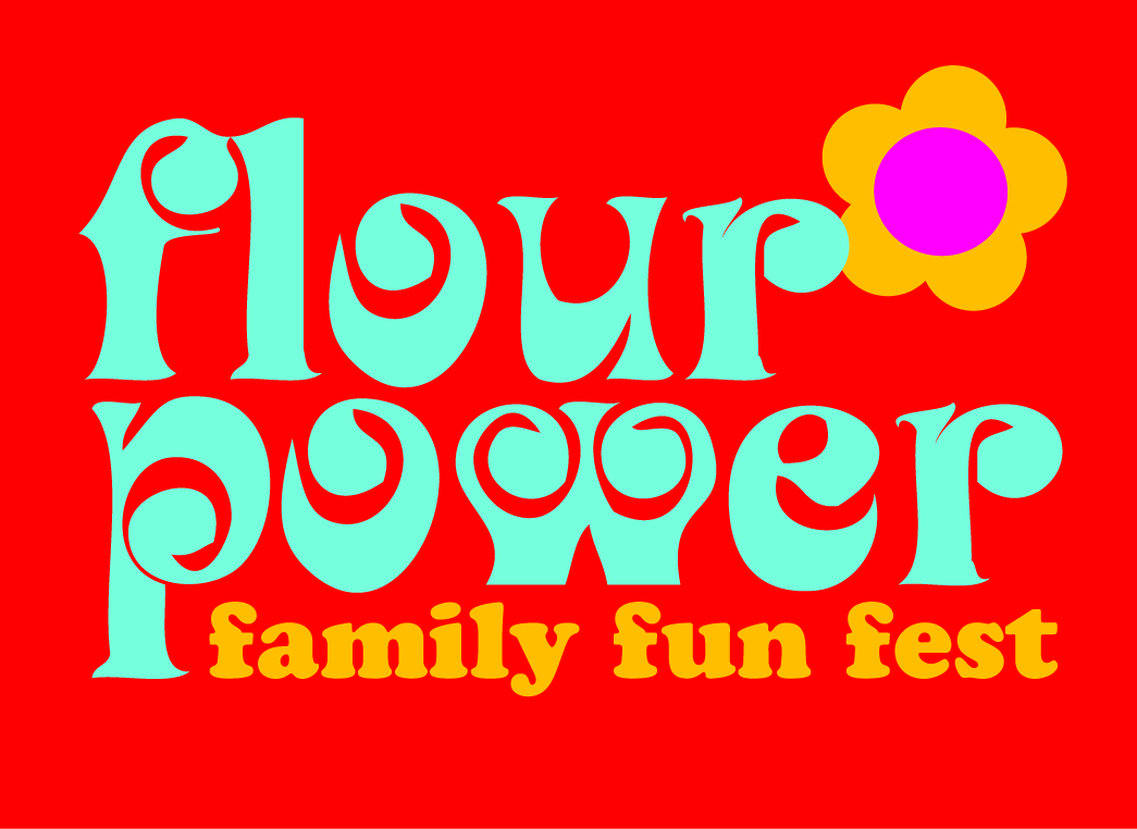 Flour Power Family Fun Fest